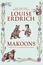 Erdrich, Louise Makoons