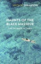 Charles Sprawson Haunts of the Black Masseur