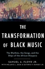 Floyd, Sam The Transformation of Black Music