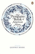 Geoffrey Moore The Penguin Book of American Verse