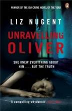 Nugent, Liz Unravelling Oliver