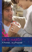Hardy, Kate Promise ... to a Proposal?