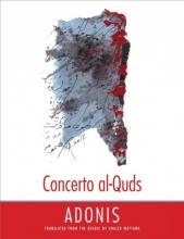 Adonis,   Khaled Mattawa Concerto al-Quds