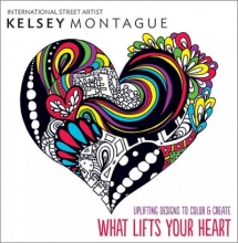 Montague, Kelsey What Lifts Your Heart