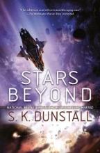 S. K. Dunstall, Stars Beyond