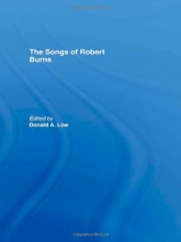 Donald A. Low The Songs of Robert Burns