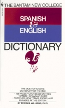 Williams, Edwin B. The Bantam New College Revised Spanish & English Dictionary Diccionario Ingles Y Espanol