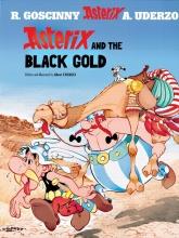 Goscinny, Rene,   Uderzo, Albert,   Hockridge, Derek Asterix and the Black Gold