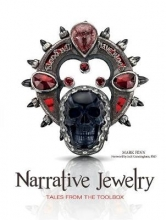 Mark Fenn Narrative Jewelry: Tales From the Toolbox