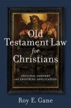 Roy E. Gane Old Testament Law for Christians
