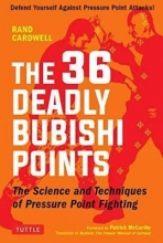 Cardwell, Rand The 36 Deadly Bubishi Points