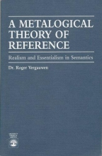 Roger Vergauwen Metalogical Theory of Reference