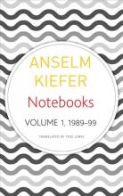 Anselm Kiefer,   Tess Lewis Notebooks, Volume 1, 1998-99