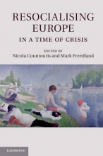 Mark Freedland, Nicola Countouris & Resocialising Europe in a Time of Crisis