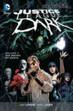 Lemire, Jeff Justice League Dark Vol. 2