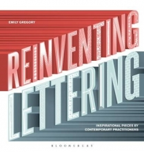 Gregory, Emily Reinventing Lettering