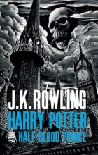Rowling, JK Harry Potter and the Half-Blood Prince