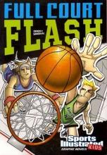 Ciencin, Scott Full Court Flash