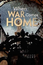 Dery, Richard When War Comes Home