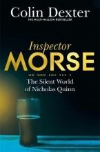 Dexter, Colin Silent World of Nicholas Quinn