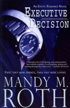 Roth, Mandy M. Executive Decision