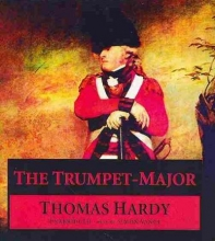 Hardy, Thomas The Trumpet-Major