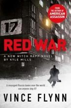 Vince Flynn,   Kyle Mills Red War