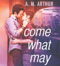 Arthur, A. M. Come What May