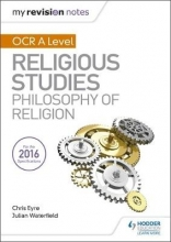 Waterfield, Julian My Revision Notes OCR A Level Religious Studies: Philosophy of Religion