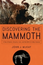 McKay, John J. Discovering the Mammoth