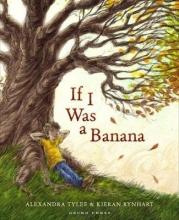 Tylee, Alexandra If I Was a Banana