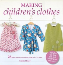 Hardy, Emma Making Children`s Clothes