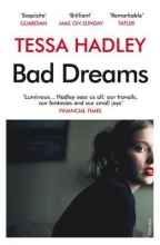 Tessa,Hadley Bad Dreams and Other Stories