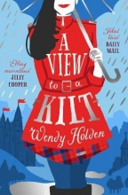 Wendy Holden , A View to a Kilt