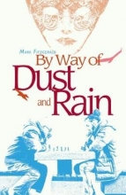 Mark Fitzgerald By Way of Dust and Rain