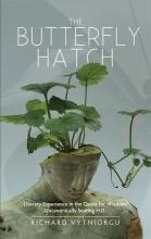 Richard Vytniorgu The Butterfly Hatch