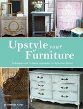 Jones, Stephanie Upstyle Your Furniture