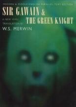 W. S. Merwin Sir Gawain and the Green Knight