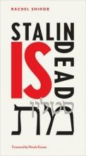 Shihor, Rachel Stalin Is Dead