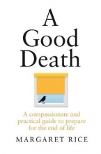 Margaret Rice A Good Death