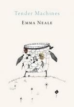Neale, Emma Tender Machines