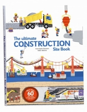 Baumann, Anne-Sophie,   Balicevic, Didier The Ultimate Construction Site Book