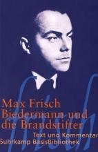 Frisch, Max Biedermann und die Brandstifter