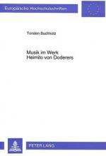 Buchholz, Torsten Musik im Werk Heimito von Doderers