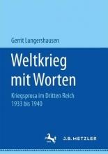 Lungershausen, Gerrit Weltkrieg mit Worten