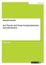 Aeenechi, Siawasch Zur Theorie und Praxis komparatistischer Kanonformation