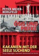 Meier-Bergfeld, Peter Ösis und Piefke oder: Kakanien mit der Seele suchend