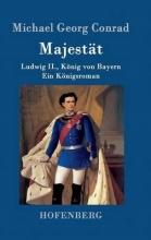 Michael Georg Conrad Majestät