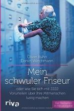 Kuhn, Oliver Mein schwuler Friseur