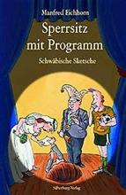 Eichhorn, Manfred Sperrsitz mit Programm
